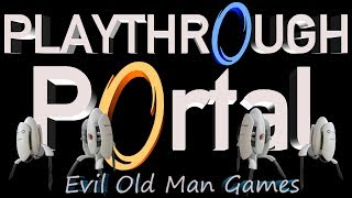 Portal Play through Levels 1-18 Complete  Walk through  There is always cake