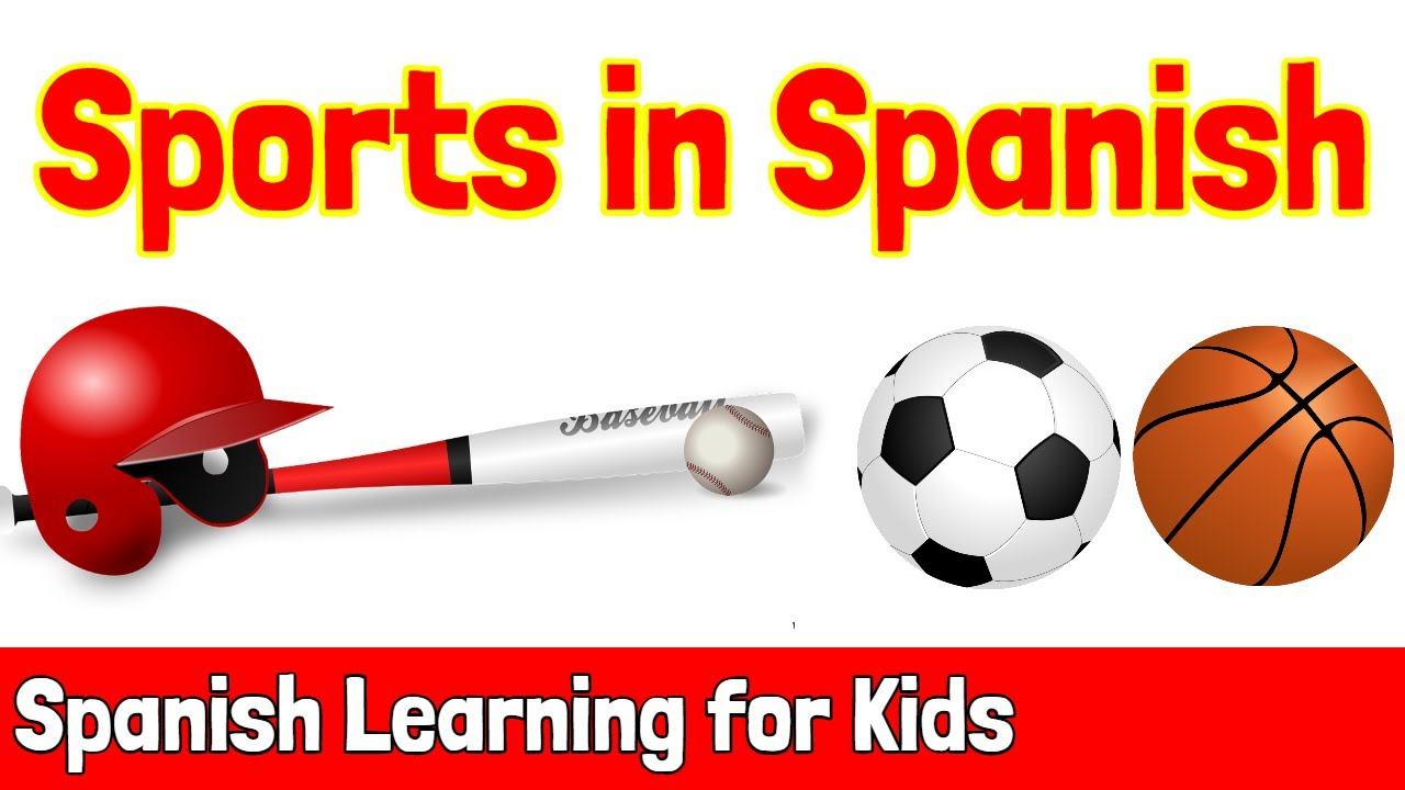 Sports in Spanish | Spanish Learning for Kids