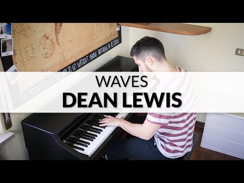 Dean Lewis - Waves | Piano Cover