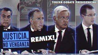 Justicia no Venganza - Tercer Debate Remix! 鯉