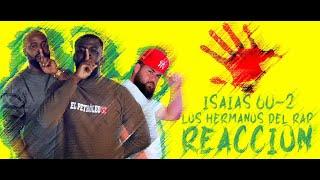 Los Hermanos del Rap- Isaias 60:2 (REACCION)