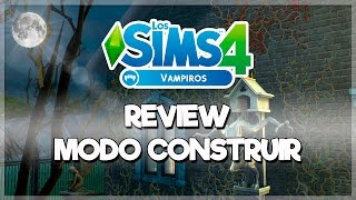 Los Sims 4 VAMPIROS ¡Construyendo una casa de Vampiros! | REVIEW MODO CONSTRUIR - Parte 2/3