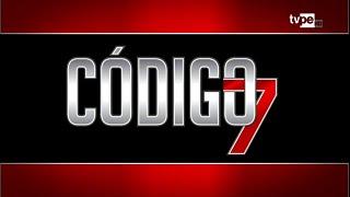 Código 7 con Roberto Wong 11/12/2019