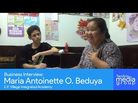 Business Interview: Maria Antoinette O. Beduya (EP Village Integrated Academy)