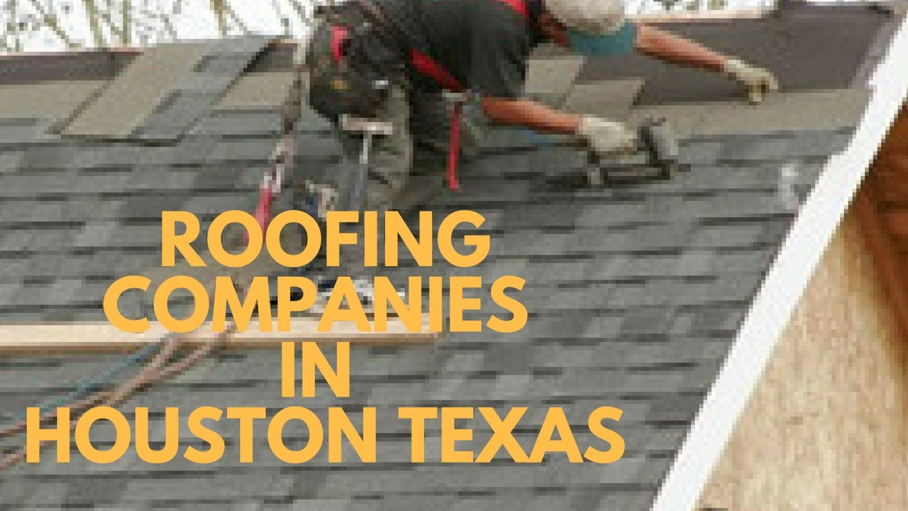 Roofing Companies In Houston Texas   YouTube