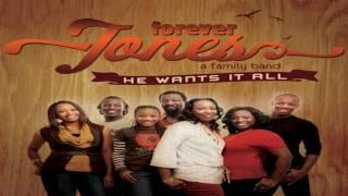 ♫ He Wants It All ~♥~ Forever Jones ♫