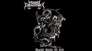 Morbid Perversion - Morbid Skills Of Evil (Demo)