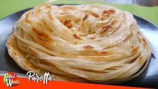 Parotta Recipe | Soft Layered Parotta | How To Make Parotta | Street Food | Foodworks