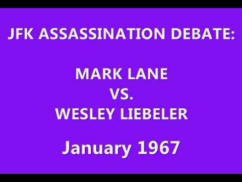 JFK ASSASSINATION DEBATE: MARK LANE VS. WESLEY LIEBELER (JANUARY 25, 1967)