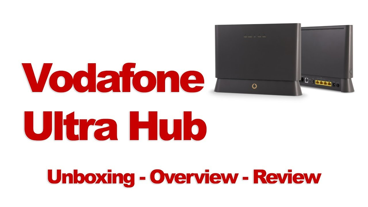 Vodafone Ultra Hub Unboxing Overview Review