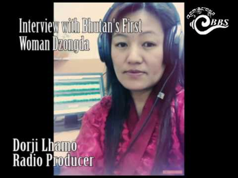 Interview with Bhutan's First Woman Dzongda