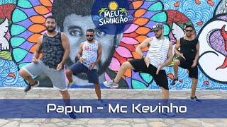Baixar Papum - Mc Kevinho - Coreografia - Meu Swingão