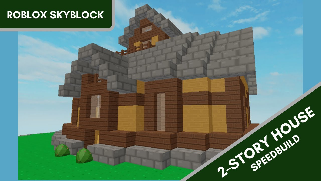 Roblox Skyblock 2 Story House Timelapse Youtube