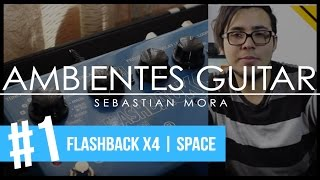 Ambientes Guitar 1 FLASHBACK X4 SPACE.mp3