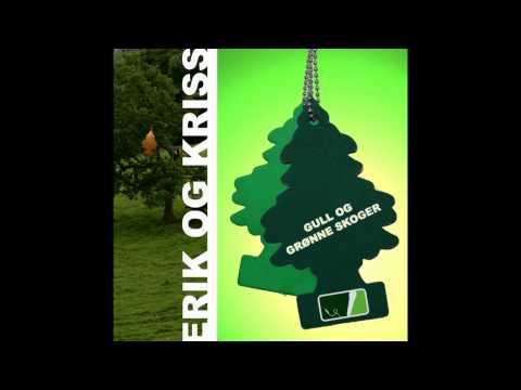 Erik og Kriss - Lille Norge (Audio)