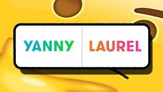 Yanny oder Laurel...gelöst!