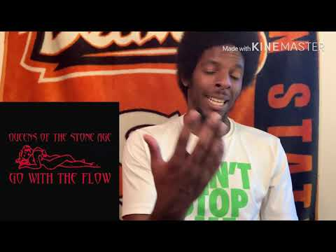 Queens Of The Stone Age - Go With The Flow (REACTION)