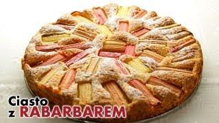 Ciasto z rabarbarem | smaczne-przepisy.pl