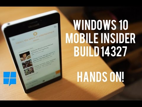 Hands-on with Windows 10 Mobile Build 14327