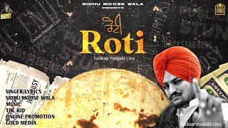Roti   Sidhu Moose Wala   The Kidd   Tashan Punjabi Live   Latest Punjabi Song 2020