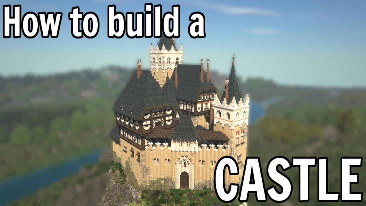 How To Build a Realistic Minecraft Castle