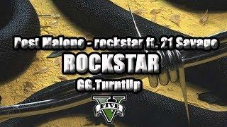 Post Malone - rockstar ft. 21 Savage (Official GTA V Music Video)