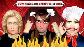 """Why do people say electronic music takes no talent? - Part 2 """"Why EDM should be respected"""":"""