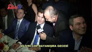 SİLİVRİ CHP DAYANIŞMA GECESİ
