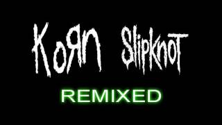 Korn ft. Slipknot - Before I Forget/Did My Time