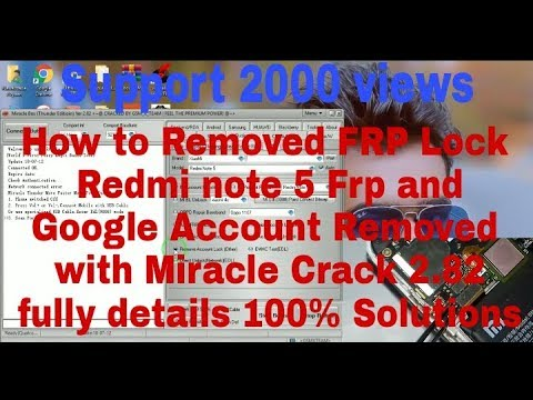 Redmi note 5 Frp & Google Account Removed with Miracle Crack 2 82