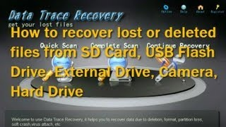 How to recover deleted files or photos using Data Trace Recovery