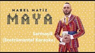 Mabel Matiz - Sarmaşık Enstrümantal Karaoke Altyapı
