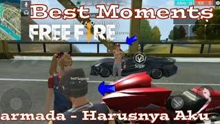 Armada Harusnya Aku || Best moments free fire