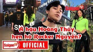 Á hậu Hoàng Thùy hẹn hò Rocker Nguyễn? - SAIGONTV