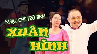 NHẠC CHẾ XUÂN HINH | Tuyển Tập Nhạc Chế, Nhạc Trữ Tình XUÂN HINH Hay Nhất | ft Thanh Thanh Hiền