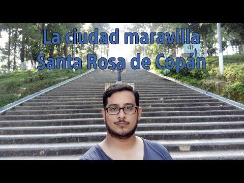 La ciudad maravilla: Santa Rosa de Copán