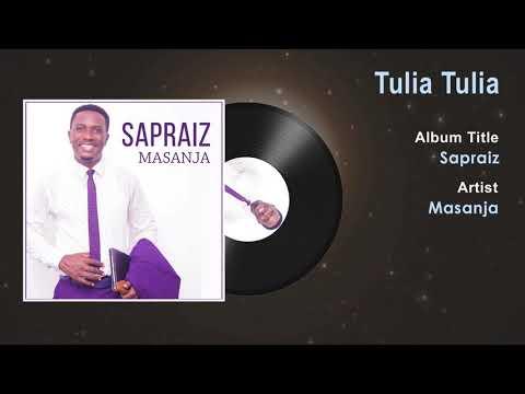Masanja - Tulia Tulia Gospel Song | Tanzania Gospel Song 2018