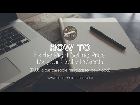 How to | Fix the Right Selling Price for your Craft Projects