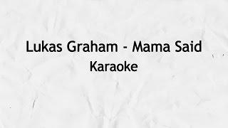 Lukas Graham Mama Said Karaoke.mp3