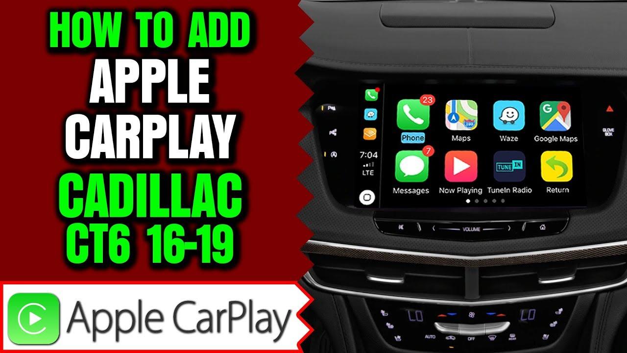 Cadillac CT6 Apple CarPlay - Add Apple CarPlay Android Auto to Cadillac CUE  XT4 2019-2020 HDMI Input