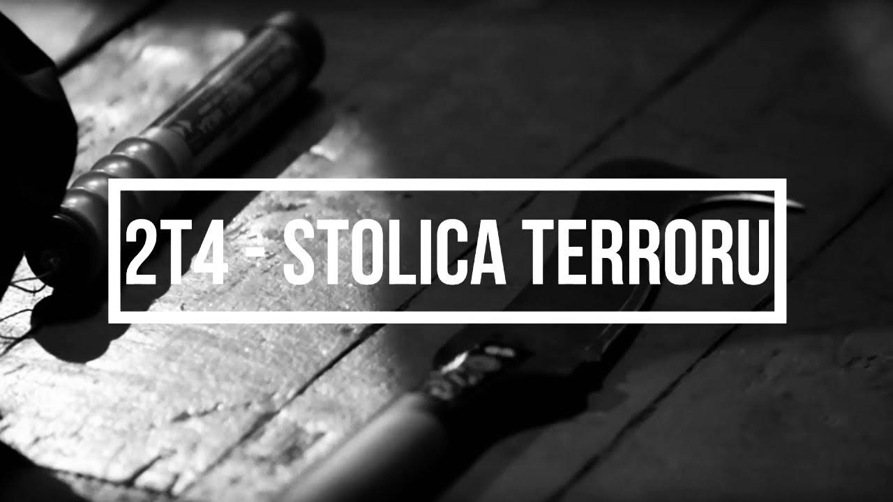 2T4 - STOLICA TERRORU | (2T4.PL) #fiskars