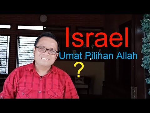 Israel Umat Pilihan Allah ?