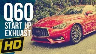 2017 infiniti q60 start up exhaust