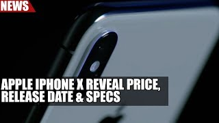Apple iPhone X Reveal | Price, Release Date & Specs
