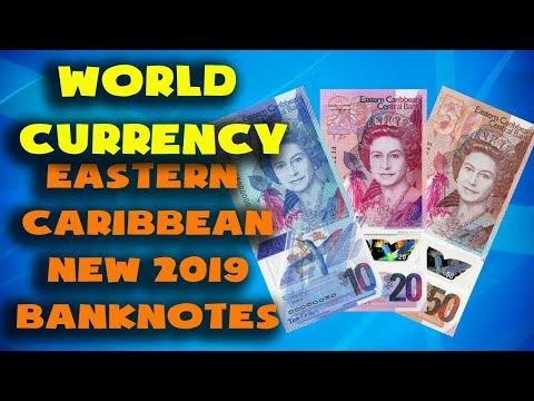 Currency Of The World - Eastern Caribbean States. New Eastern Caribbean Polymer Banknotes 2019