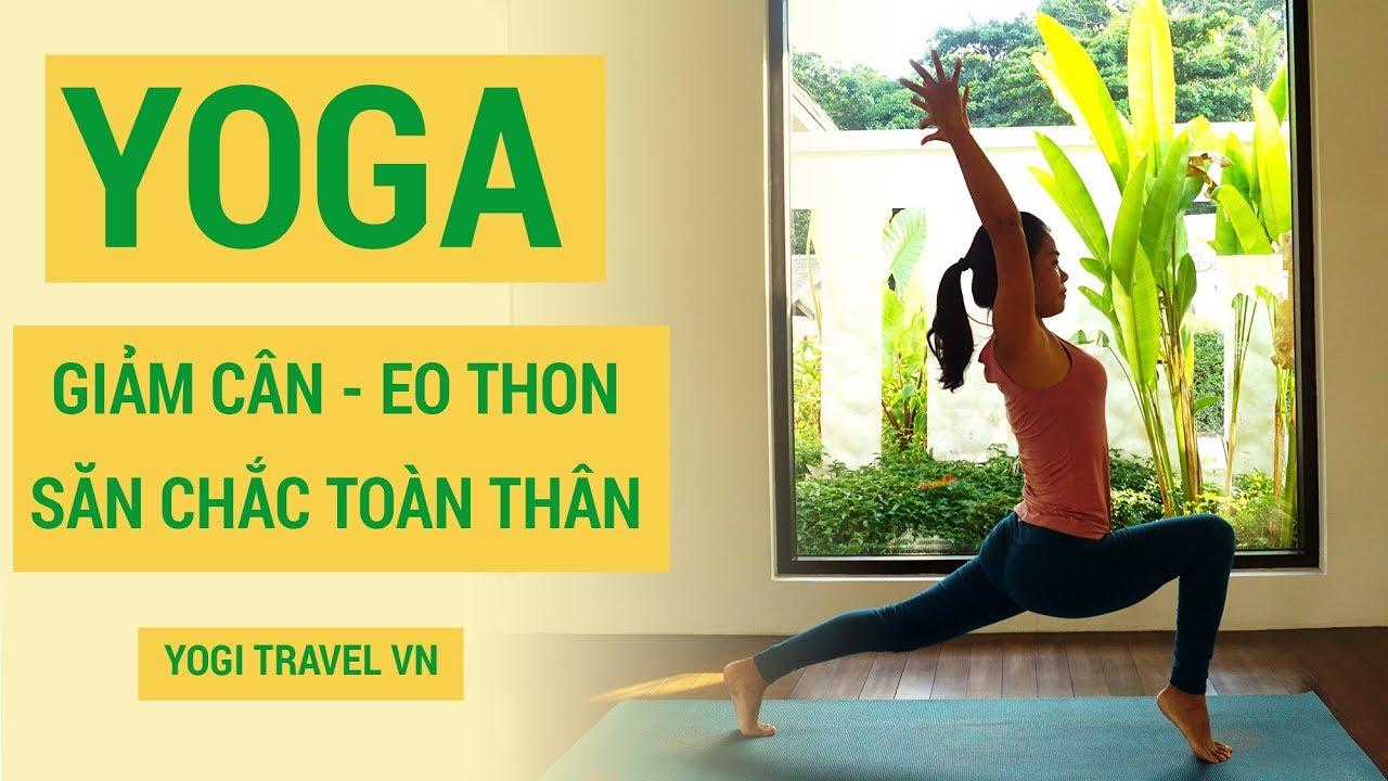 ⭐ 30 phút Yoga giảm cân eo thon, săn chắc toàn thân   Bài tập Yoga tại nhà