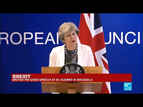 REPLAY -  British Prime Minister Theresa May gives speech at European Union Summit in Brussels