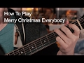 Slade Merry Christmas Everybody Guitar Tutorial