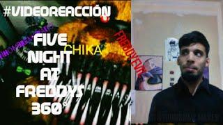 REACCIÓN| FIVE NIGHT AT FREDDY'S 360° BY #BLACKBOXTV