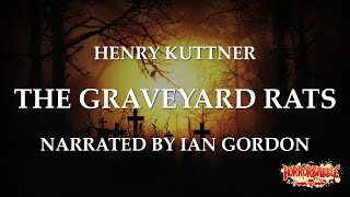 """The Graveyard Rats"" by Henry Kuttner / A HorrorBabble Production"